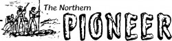 The Northern Pioneer (Mackenzie Report)