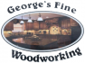 George's Fine Woodworking