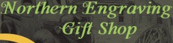 Northern Engraving Gift Shop