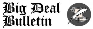 Big Deal Bulletin